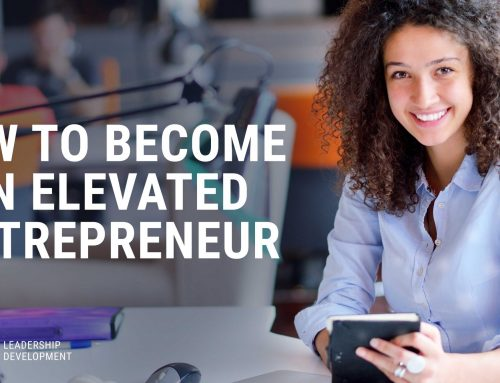 How to Become an Elevated Entrepreneur